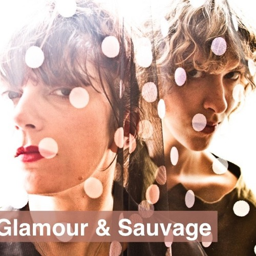 Glamour & Sauvage by Les petites sauvages