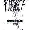 Pierce (Produced by Hudson Mohawke)