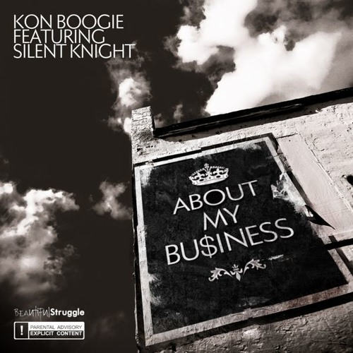 "Kon Boogie (feat. Silent Knight) - ""About My Business"""