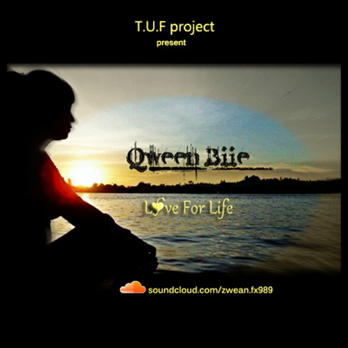 Love For Life (QweenBiie) ❤ [Extended Mix] ²º¹² ☛[READ:INFO]☚  ☁ ZШΣΛИ Fχ➈➇➈ +FAV1