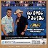 Pedro Henrique e Fernando - To Bebo Doido