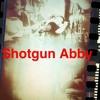 Shotgun Abby - Brighter Days