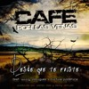 Desde Que Te Fuiste [[Hit's Julio 12]] - Cafe Por Las Venas Ft Cultura Profetica Portada del disco