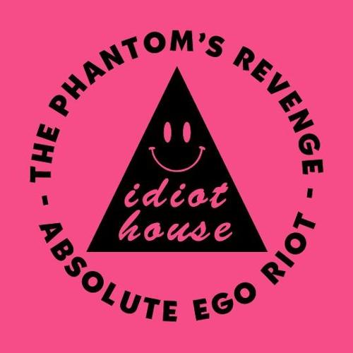 Absolute Ego Riot (Louis La Roche Remix) - The Phantom's Revenge