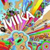 Relax, Take It Easy - Mika