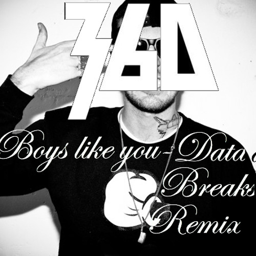 360-Boys Like You (Datadex Breaks Remix)