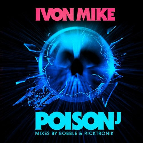 Ivon Mike - Poison J (Ricktronik Remix) KKR050// Out July 23!