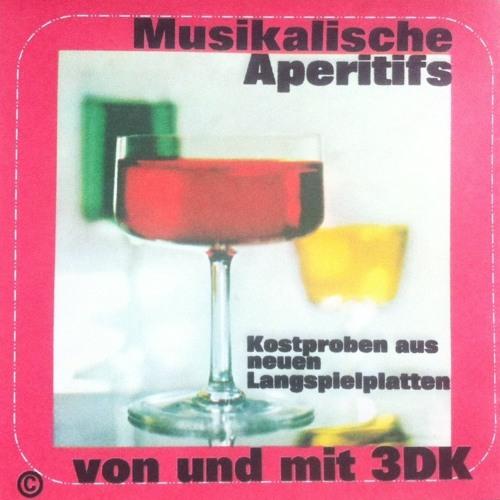 THE3DK - Musikalische Aperitifs - Kostproben aus neuen Langspielplatten - Mix 1999