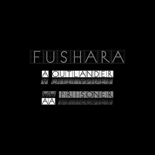 [FREE] Fushara - Outlander / Prisoner [AgeFree001]