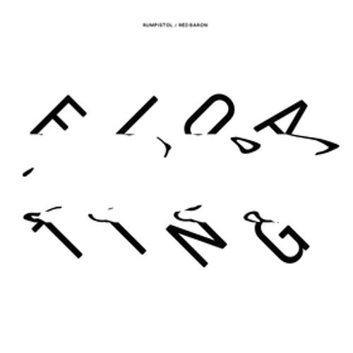 Rumpistol & Red Baron 'Floating' (Beastie Respond Remix)