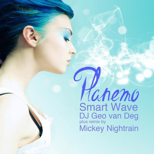 Smart Wave & DJ Geo van Deg - Planemo(original mix)