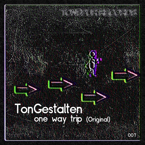 TonGestalten - One Way Trip (Original) 128kbits preview - Tonspur Records