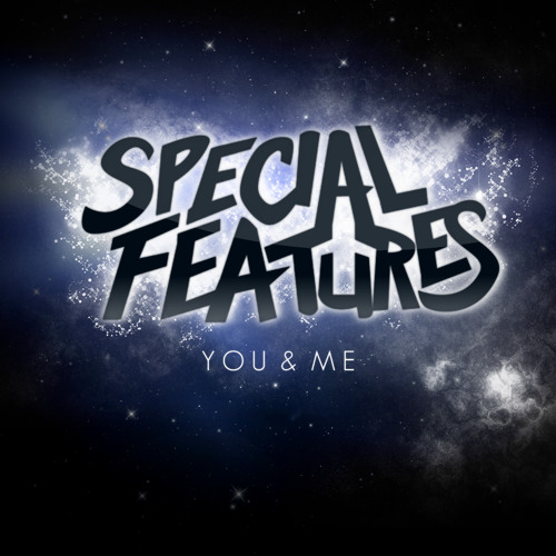 You and Me (Original Mix) - Special Features