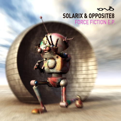 Solarix & Opposite8 (EP Preview) *3 Track of 4 **IONO RECORDS**