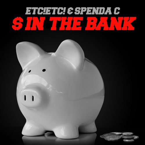 ETC!ETC! + Spenda C - In The Bank *FREE DOWNLOAD*