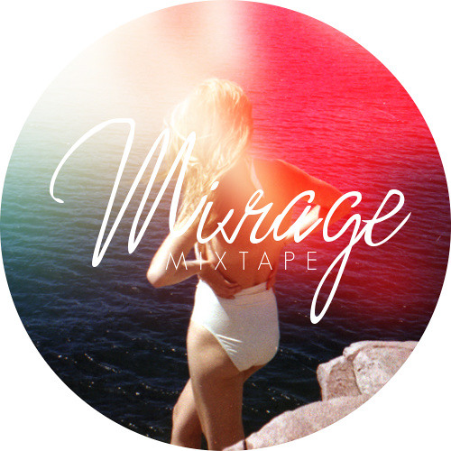 Mirage - Mixtape