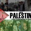 Free Palestine Produced By Co-Kane (Lyrics Below)
