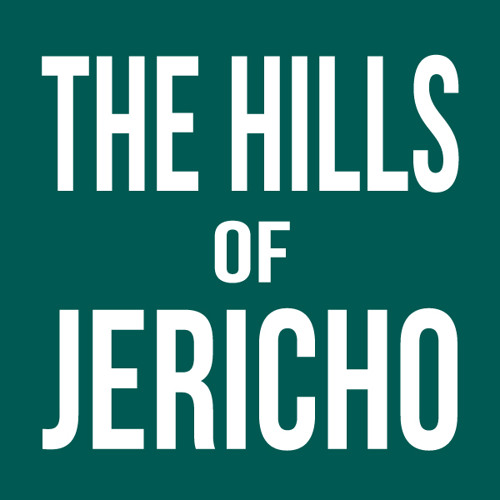 The Hills Of Jericho