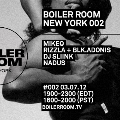 Rizzla + Blk.Adonis 60 min Boiler Room New York mix