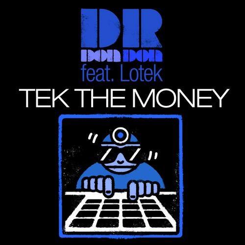 Dr. Don Don - Tek the Money feat. Lotek (Josh Money Mix) - FREE DL