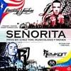 -  SEÑORITA- REYKON FEAT. DADDY YANKEE -  DJ ZEBA  - EL DINAMICO RMX •~(Musica Piola & Nueva)~•
