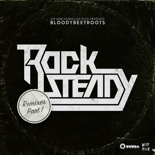 The Bloody Beetroots - Rocksteady (Mumbai Science Remix)