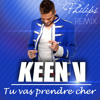 KEEN V - Tu va prendre cher (extended club - crysphilips remix)