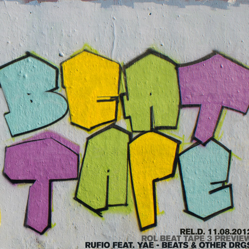 Rufio - ft. Yae - Beats & Other Drgs ° Rapohnelizenz Beat Tape 3 Preview