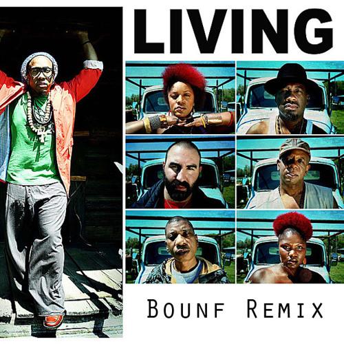 Arrested Development - Living (Bounf Remix)