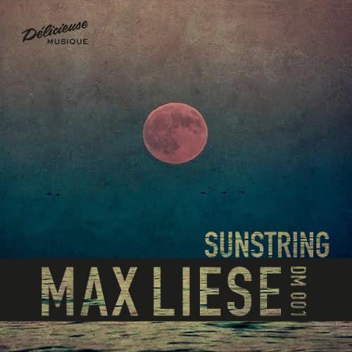 Max Liese - Sunstring EP