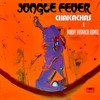 Chakachas - jungle fever - the bobby busnach booty bumpin' edit/remix -7.44