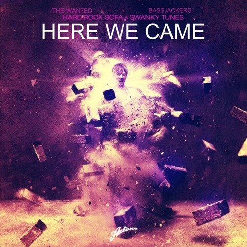 Hard Rock Sofa & Swanky Tunes vs. Bassjackers & The Wanted - Here We Came (Andrews Lopez Mashup)