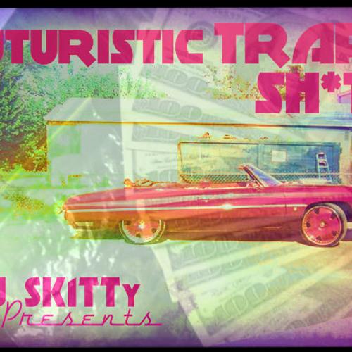 Futuristic Trap Sh*t!