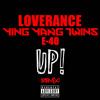 Ying Yang Twins, E-40 & Loverance - Up (Remix)