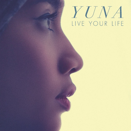 Yuna - Live Your Life (DJ Ayres and Scott Melker remix)