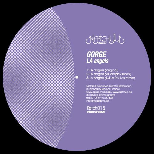 Gorge LA Angels incl. Audiojack and DJ Le Roi rmxs