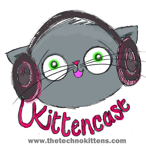 Kittencast 0712 | Desmond | We are The Techno Kittens