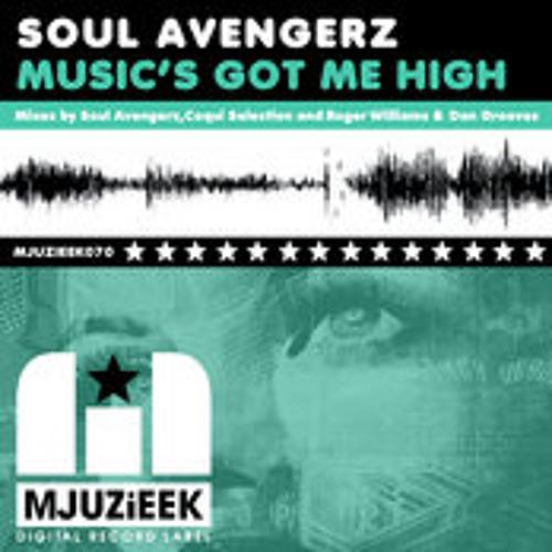 "SOUL AVENGERZ ""MUSIC GOT ME HIGH"" COQUI SELECTION REMIX ( LOW QUALITY ) OUT NOW!"