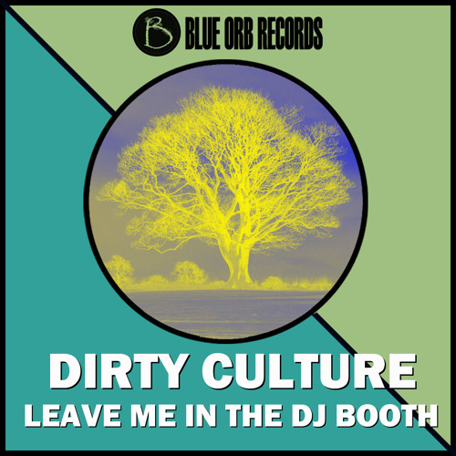 Dirty Culture - Bang That Again (Original Mix) Out 8-26