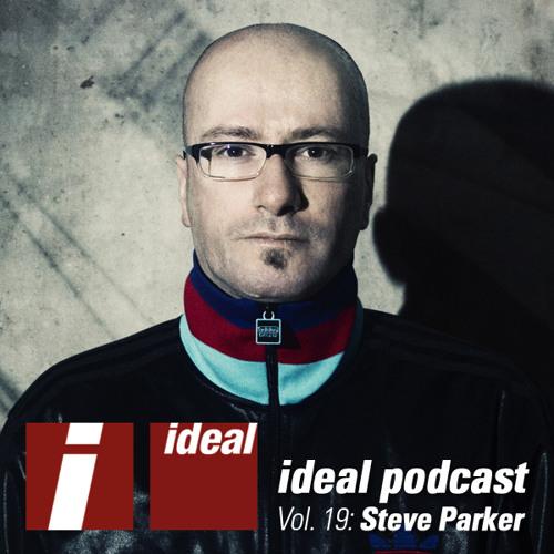 Ideal Podcast Vol. 19 - Steve Parker