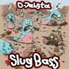 D-Jahsta - Slug Bass (Quantum ft. Stereokillaz Remix) preview