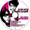NO+CHIN&DJ SHIMAMURA-Step Into The Future E.P.
