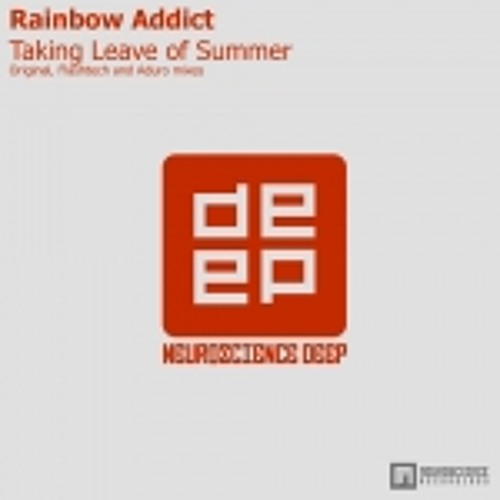 Rainbow addict - Taking leave of summer (Original mix)
