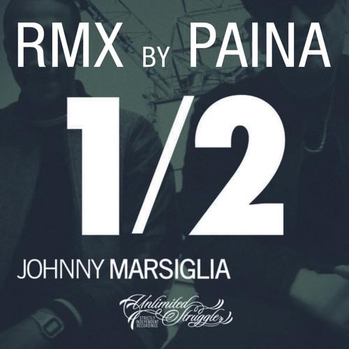 1/2 (Rmx by Paina) - Johnny Marsiglia