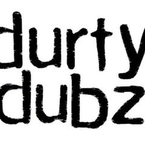 DurtyDubz - Why