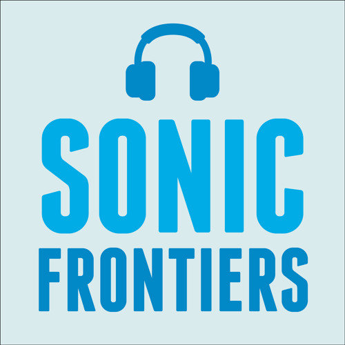 Future Proof Presents - Sonic Frontiers 002