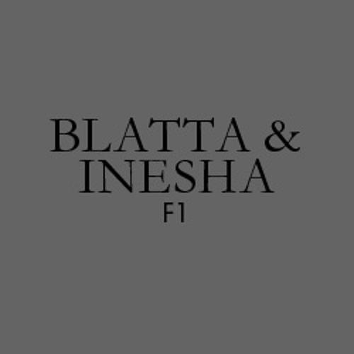 Blatta & Inesha - F1