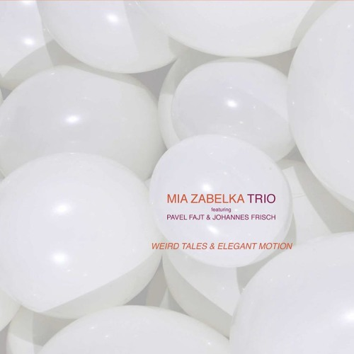 MIA ZABELKA TRIO - Backyard Funk (WEIRD TALES & ELEGANT MOTION, CD, mono52)