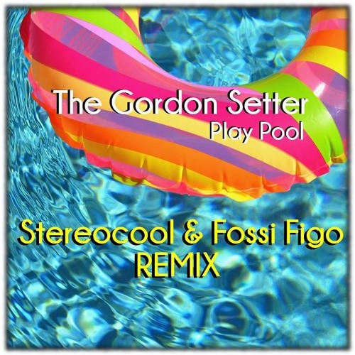 "TGS - Play Pool (Stereocool & Fossi Figo ""2>1"" Remix)"
