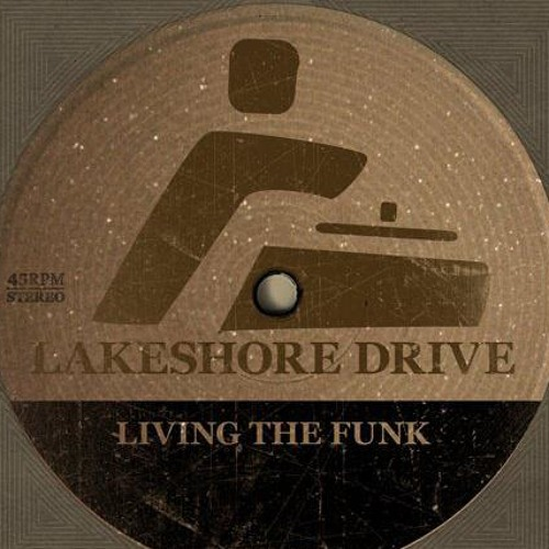 Lakeshore Drive - Living the funk (where the party at)
